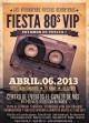 Fiesta 80s vip 06 de abril 2013 :: canelo de nos :: san bernardo